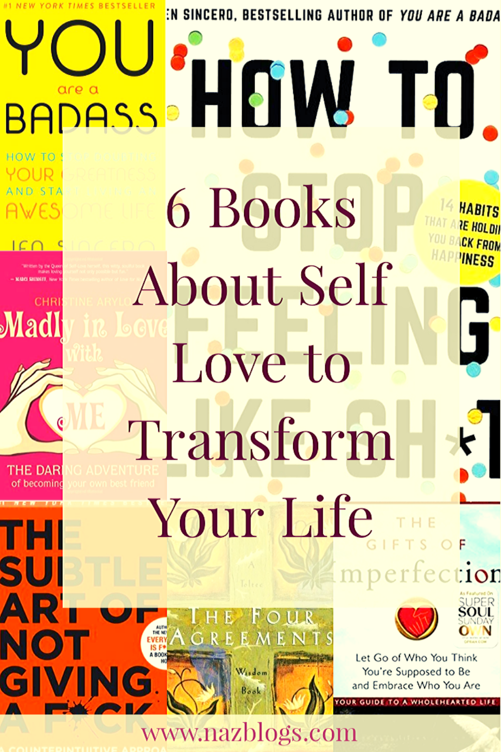 How To Stop Feeling Like Sh*t and 5 More Books about self-love to heal your soul. These are the best books on learning to love yourself. Best Books on self-compassion, forgiveness and learn about yourself. These self help books are a must read for people who are struggling to love themselves. #books #bookstoread #selflove #bestbooks #selflovebooks #selfcare #bookstoreadinyour20s #bestbooksin20s #inspirationbooks #booksforwomen #lifechangingbooks