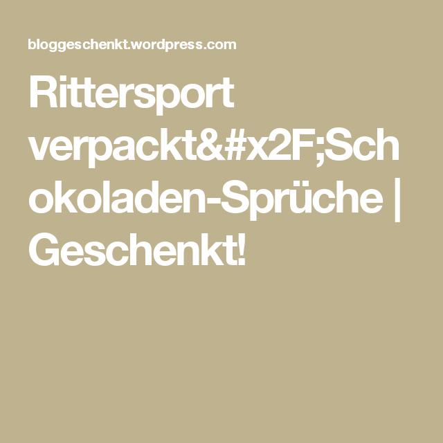 Rittersport verpackt/Schokoladen-Sprüche | Geschenkt!