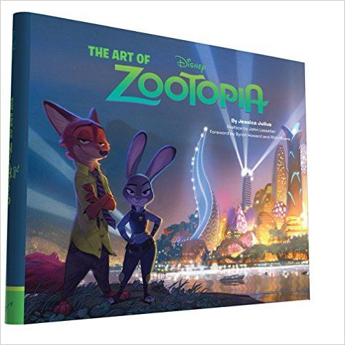The art of Zootopia /  Jessica Julius