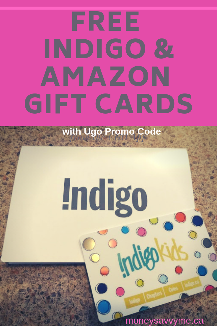 Promo Codes For Free Amazon And Chapters Gift Cards With The Ugo App Gift Card Free Amazon Products Free Gift Cards