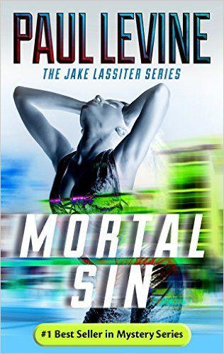 Amazon com: MORTAL SIN (Jake Lassiter Legal Thrillers Book 4) eBook