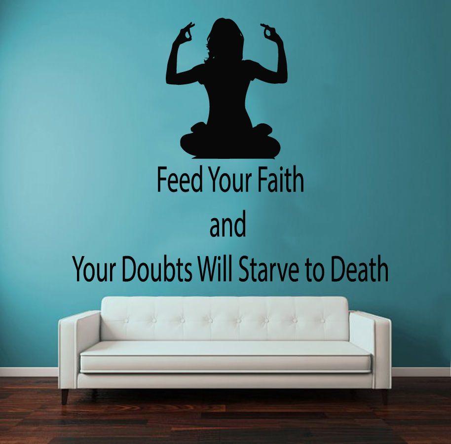 Wall Decals Vinyl Decal Sticker Yoga Gym Decor Girl Quote Feed Your Faith KG810 #STICKALZ #MuralArtDecals