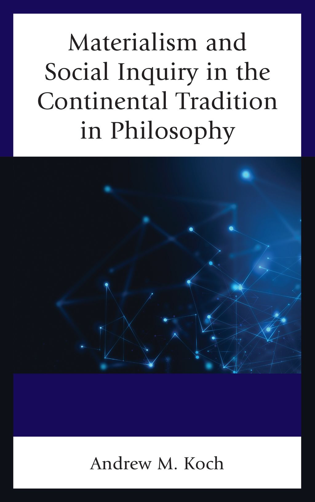 Materialism And Social Inquiry In The Continental Tradition In