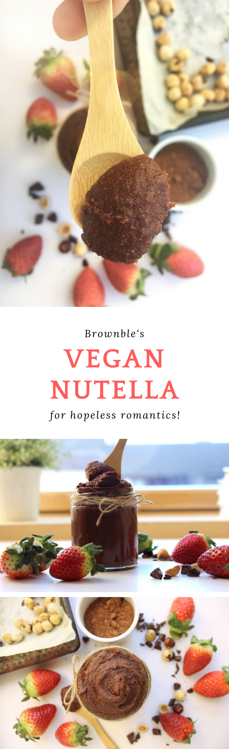 Vegan Nutella for Hopeless Romantics