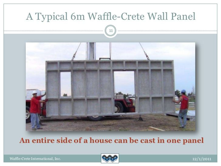 A Typical 6m Waffle Crete Wall Panel 11 An Entire Side Of A House