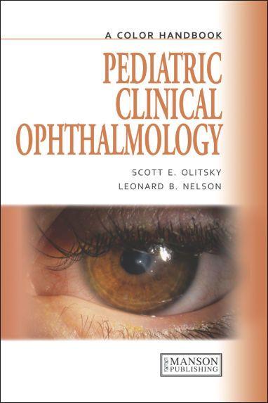 A Color Handbook Pediatric Clinical Ophthalmology, (2012