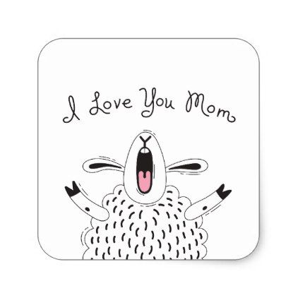 I love you mom sheep square sticker black and white style stylish cool unique customize