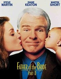 Father Of The Bride 2 Netflix I Movie Father Of The Bride Great Movies