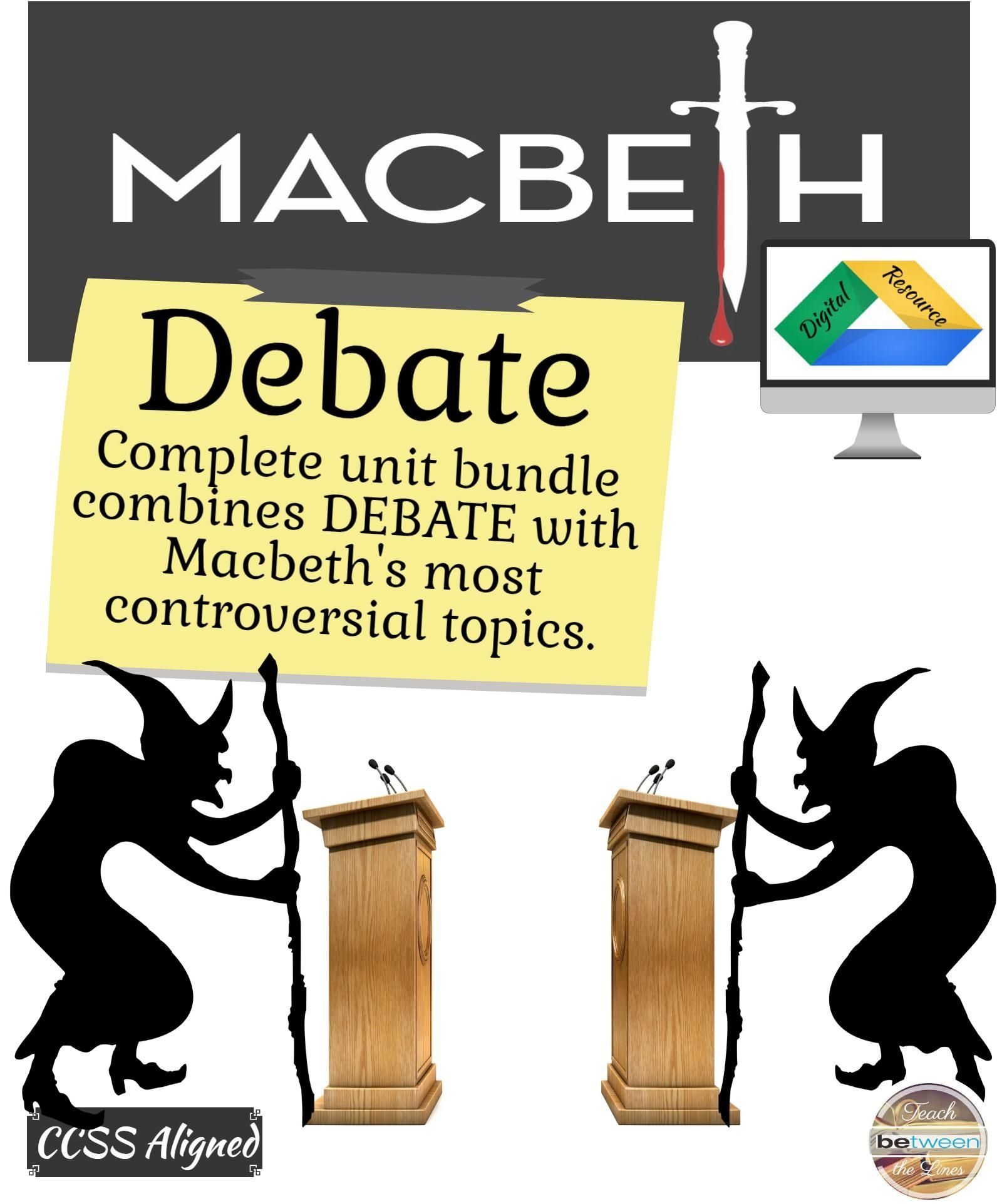 Debate With Macbeth Debating The Controversial Topics In