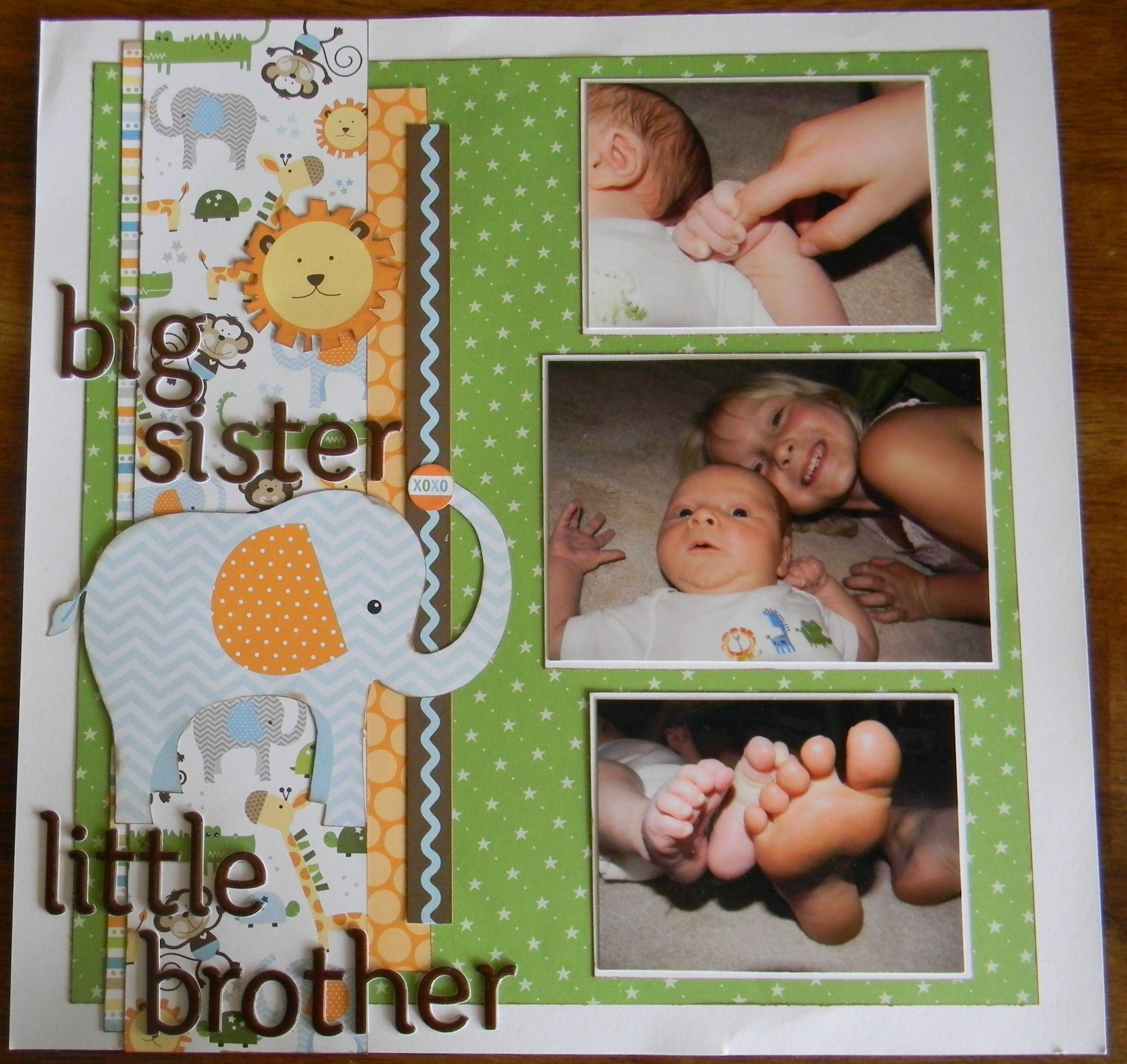Scrapbook ideas sister - Big Sister Little Brother Scrapbook Com