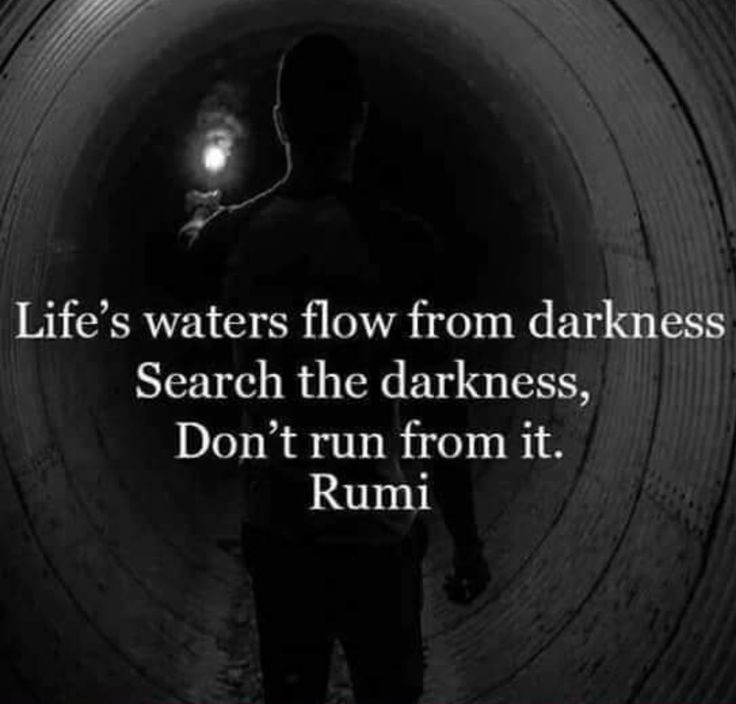 Rumi Fes Waters Flow From Darkness Search Darkness Dont Run