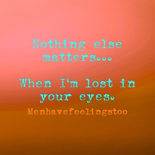 Lost In Your Eyes Quotes Quotesgram Crush Quotes Flirting Quotes For Him Flirting Quotes