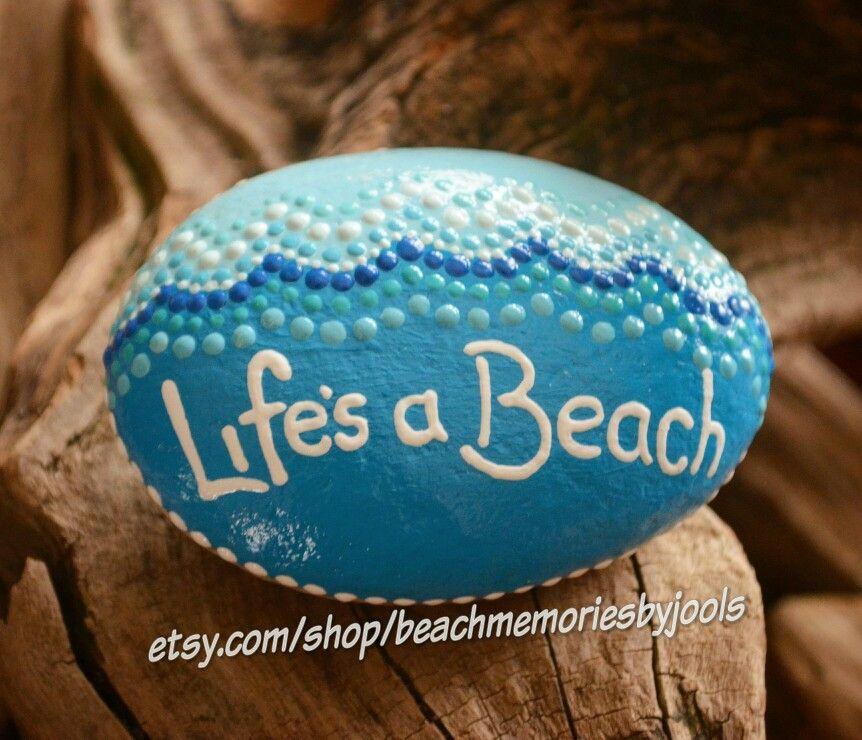 Lifes A Beach Painted Stones Painted Rocks Dot Art Beach Art Beach Decor Beach Theme Wav Rock Painting Ideas Easy Painted Rocks Diy Painted Rocks