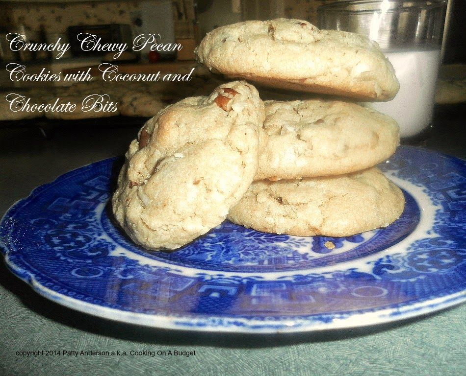Cooking On A Budget: Crunchy Chewy Pecan Cookies with Coconut and Chocolate Bits