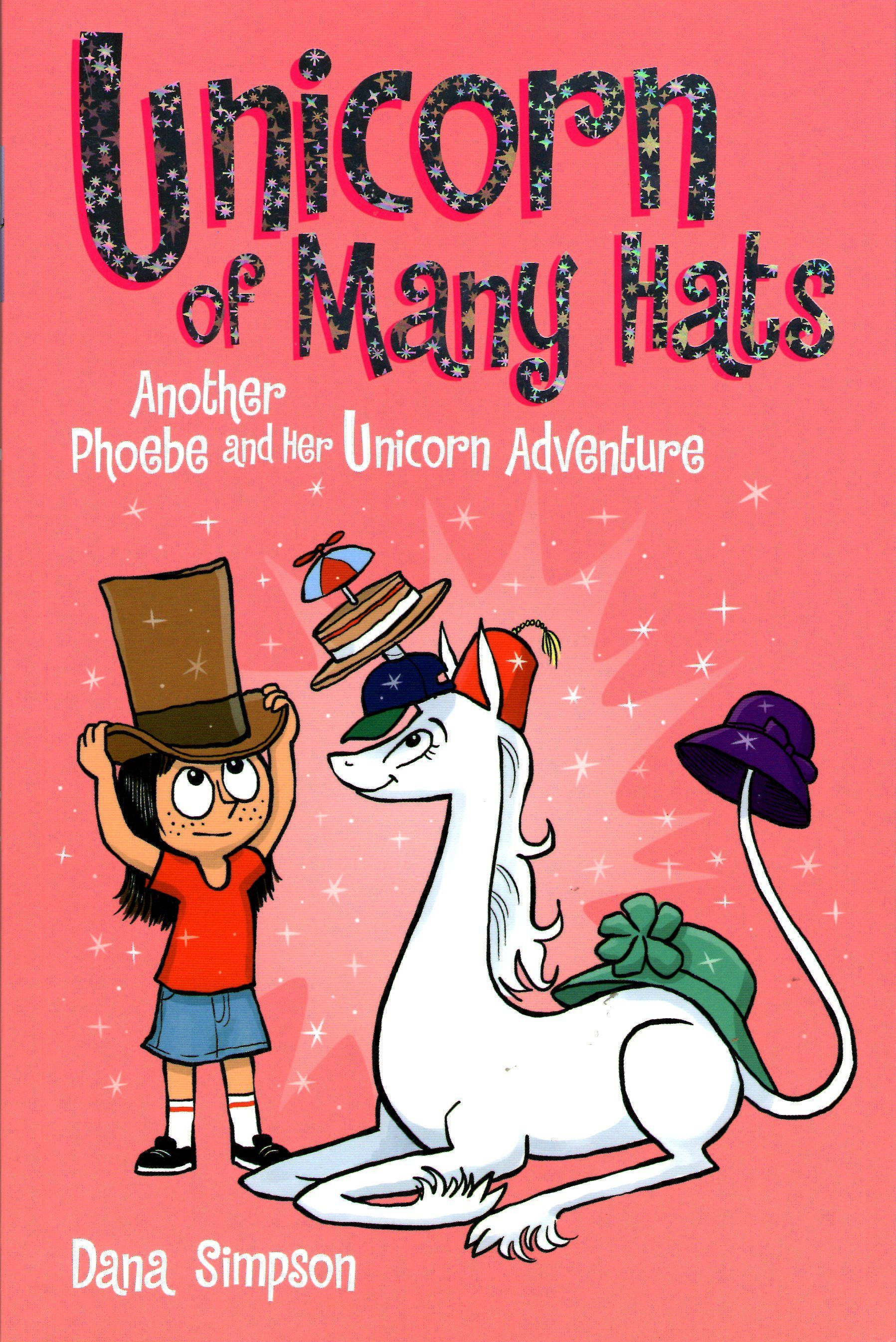 [PDF DOWNLOAD] Unicorn of Many Hats (Phoebe and Her