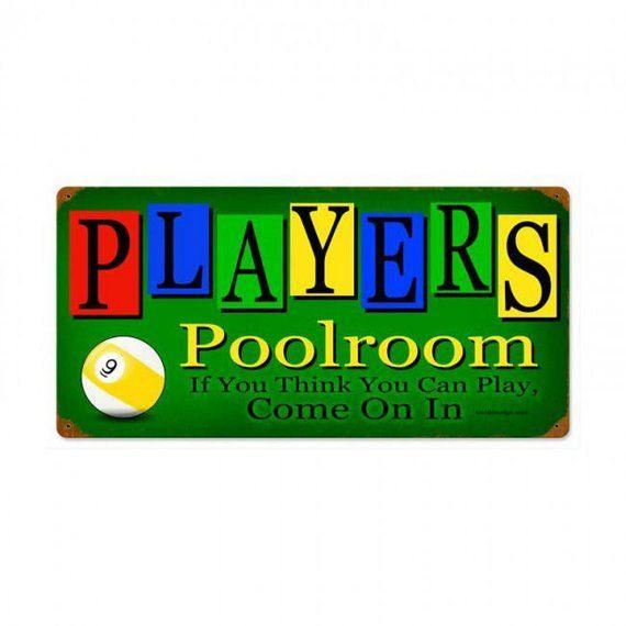 "Metal Sign "" Players Poolroom Billiards Pool Hall ""12""x24"