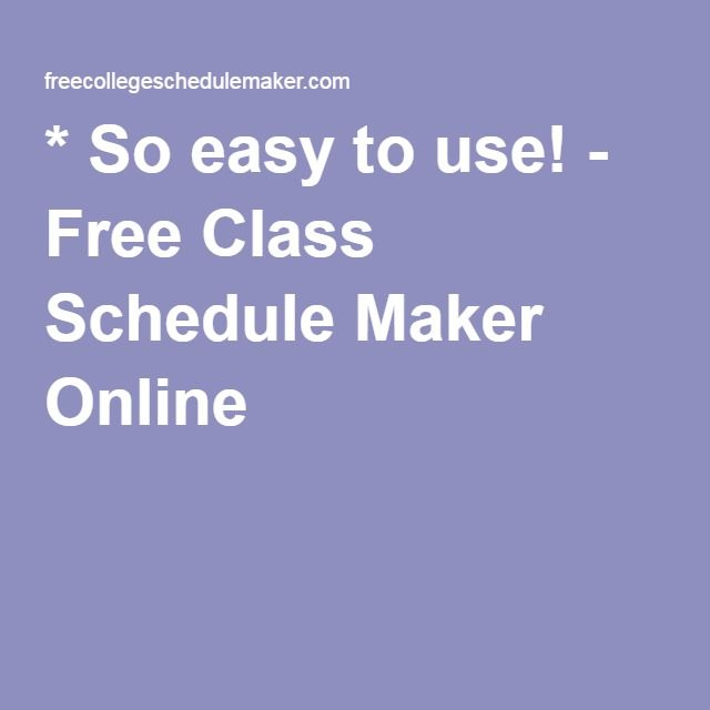 so easy to use free class schedule maker online why oh why byu