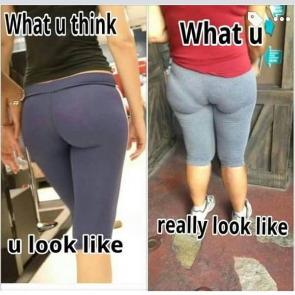 Yoga Pants: What You Think You Look Like Vs. What You