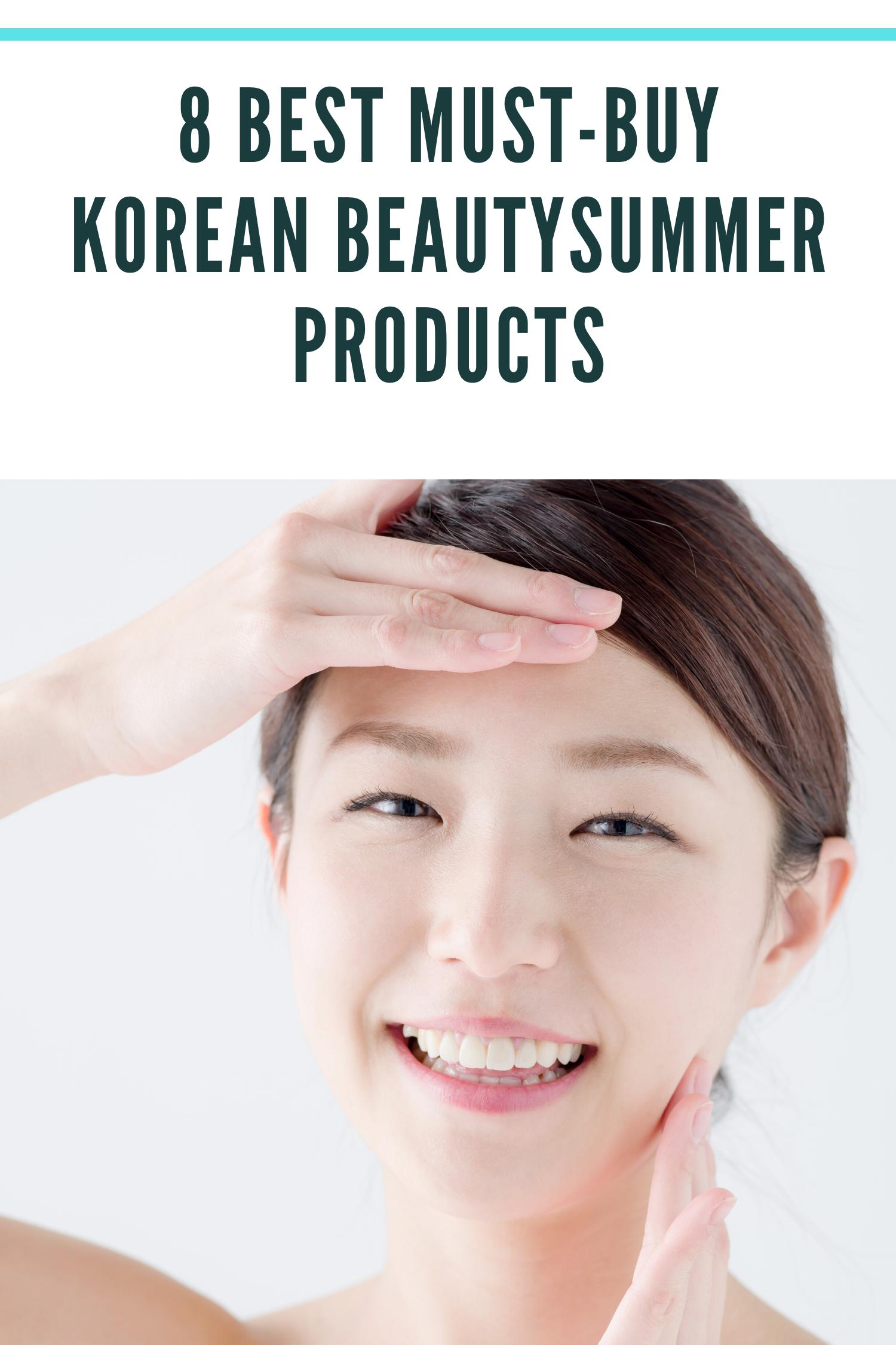 Best Must Buy Korean Beautysummer Products Celebrity Skin Care Korean Beauty Korean Skincare