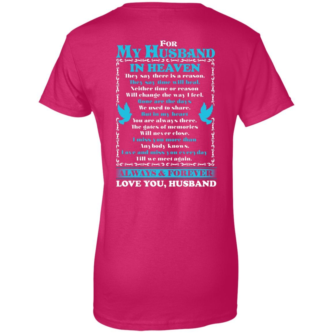 For My Husband Ladies' 100% Cotton T-Shirt