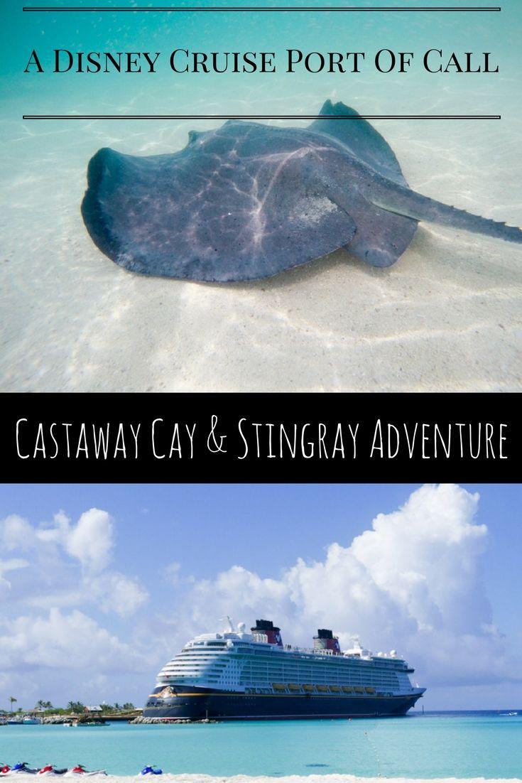 Castaway Cay & Stingray Adventure Caribbean via christineknight.me