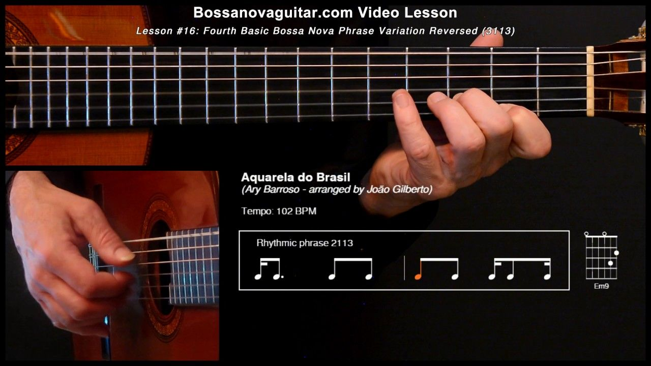 Aquarela Do Brasil Brazil Bossa Nova Guitar Lesson 16