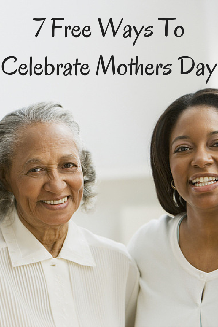 Mother's Day celebration ideas do not have to be costly or extravagant.  There are a surprising number of free ways to celebrate mother's day while honoring your mom in a truly unforgettable way