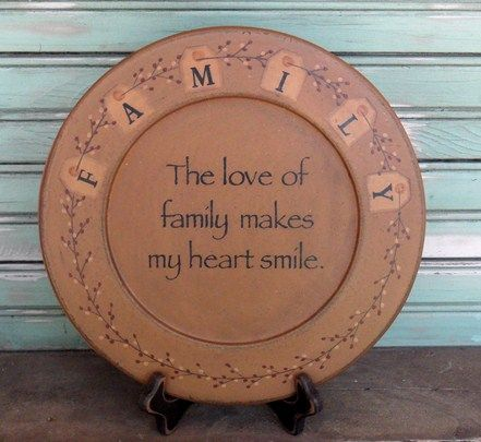 Decorative Plates - Plate Stands - Country Primitive Decor A great selection of decorative country primitive plates wall hangers and stands. & Family Plate - Love of Family-Family PlateDecorative platesLove ...