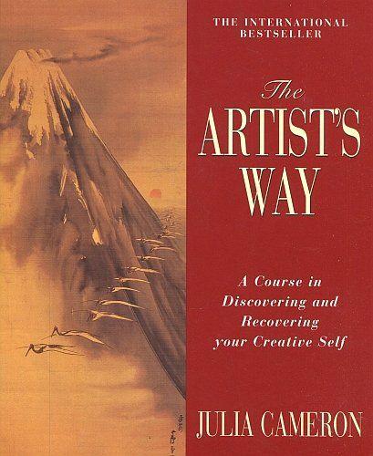 The Artist S Way A Spiritual Path To Higher Creativity By Julia Cameron Art Books Board Pinterest Http The Artist S Way Julia Cameron Inspirational Books