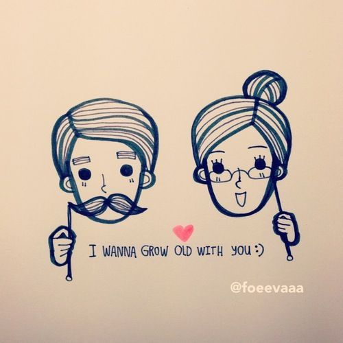 I Want To Grow Old With You Love Quotes: I Wanna Grow Old With You