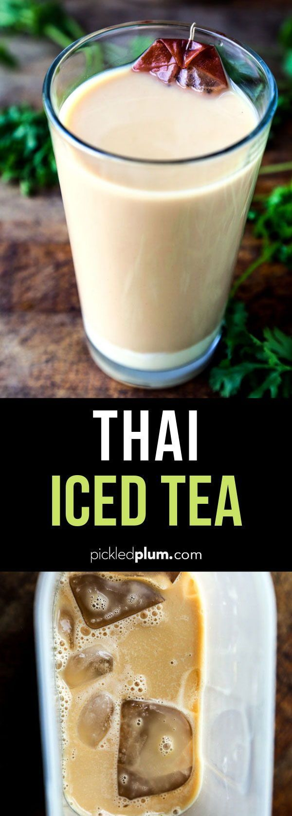 Thai Iced Tea (ชาเย็น) - How to Make it | Pickled Plum ...