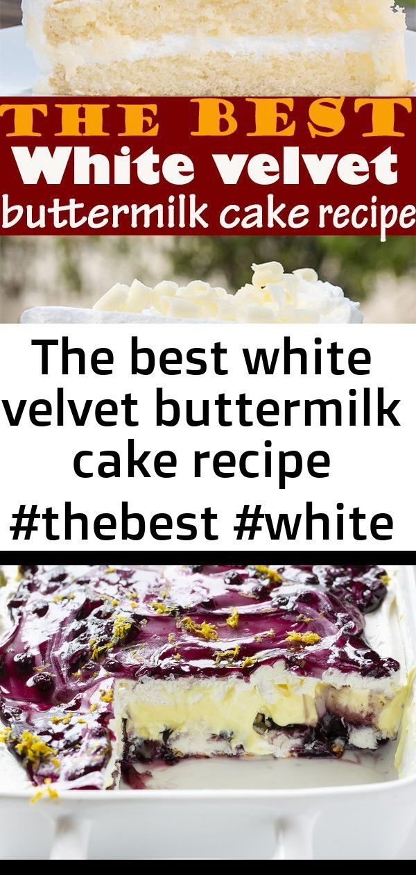 The best white velvet buttermilk cake recipe 2 The best White velvet buttermilk cake recipe  So soft and creamy is surely tastes like heaven BALTIMORE FAMOUS BERGER COOKI...