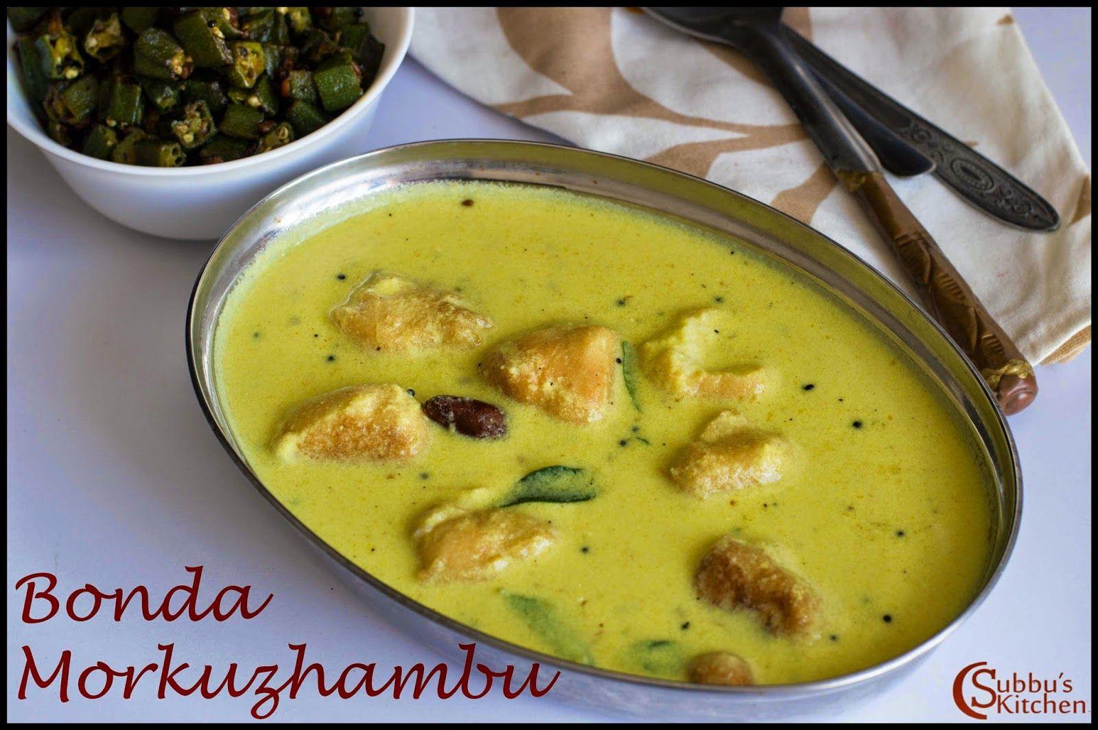 South Indian Lunch Menu 20 Bonda Morkuzhambu Drumstick Rasam Ladysfinger Fry Papad And Plain Rice Recipes Indian Food Recipes Sevai Recipe