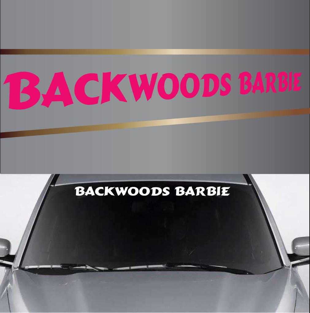 Backwoods Barbie Country Girl Custom Windshield Banner Vehicle - Country girl custom vinyl decals for trucks