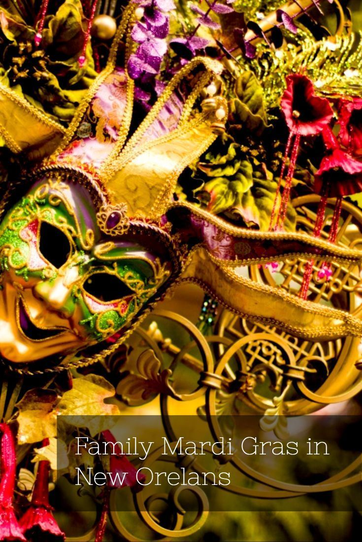 How Swing Mardi Gras With The Family In New Orleans