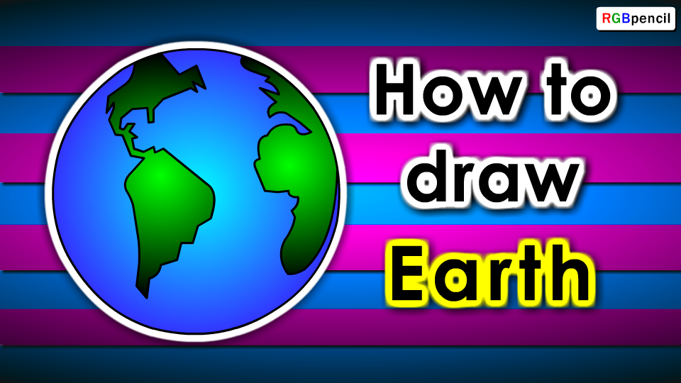How to draw earth for kids step by step http rgbpencil com pages how to draw kids 239 how to draw earth for kids easy steps