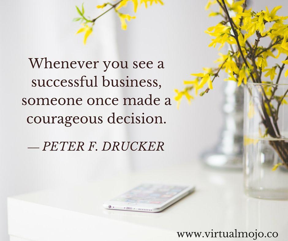 Successful Business = Courageous Decisions - Virtual MoJo Website Designer
