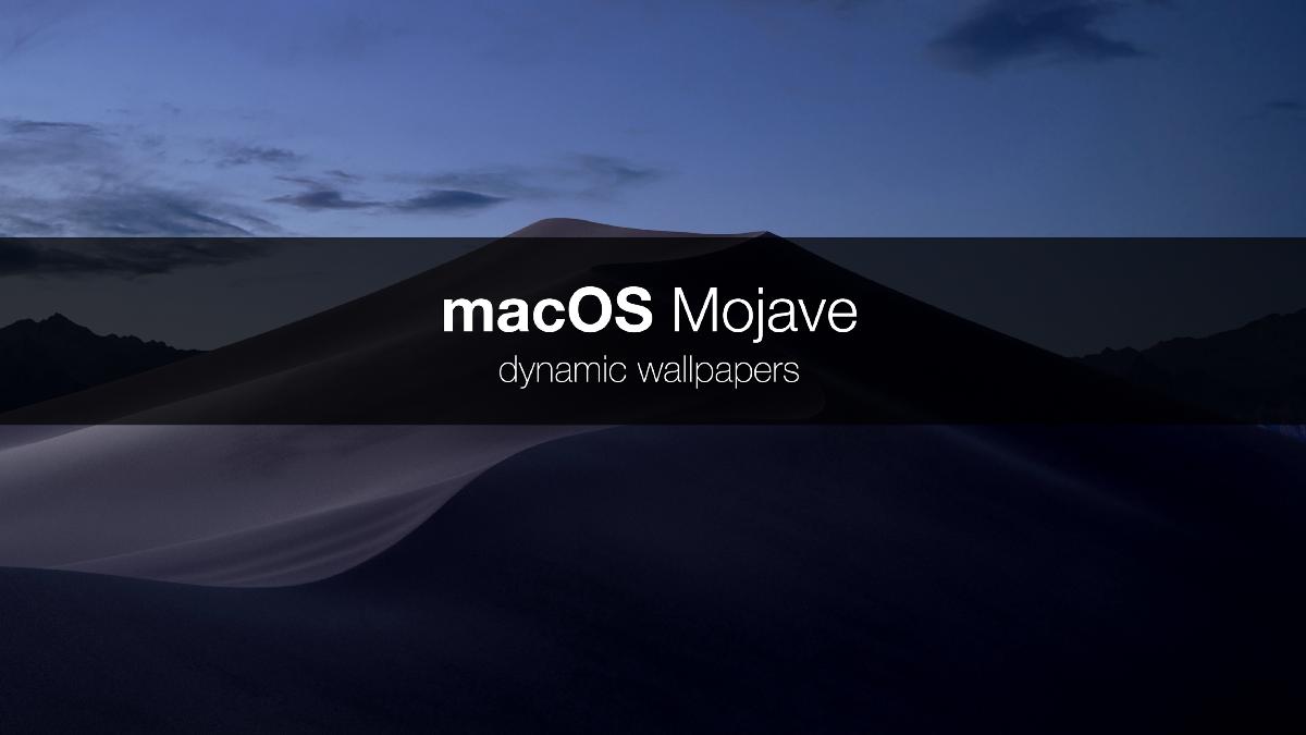macOS Mojave dynamic wallpaper Apple wallpaper