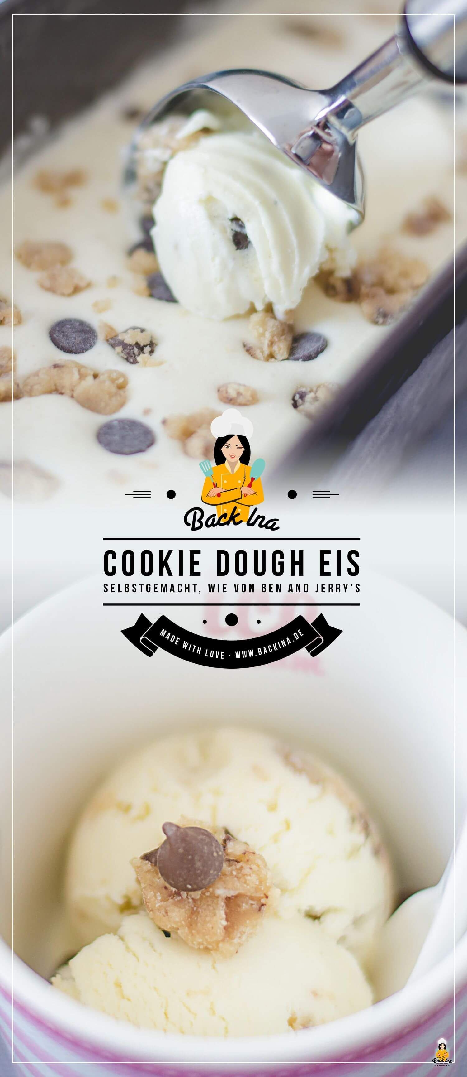 Cookie Dough Eis wie von Ben & Jerry's selber machen   BackIna.de
