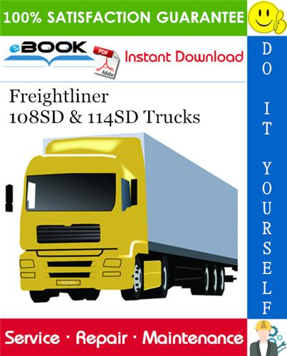 Freightliner 108sd 114sd Trucks Service Repair Manual Freightliner Repair Manuals Freightliner Trucks