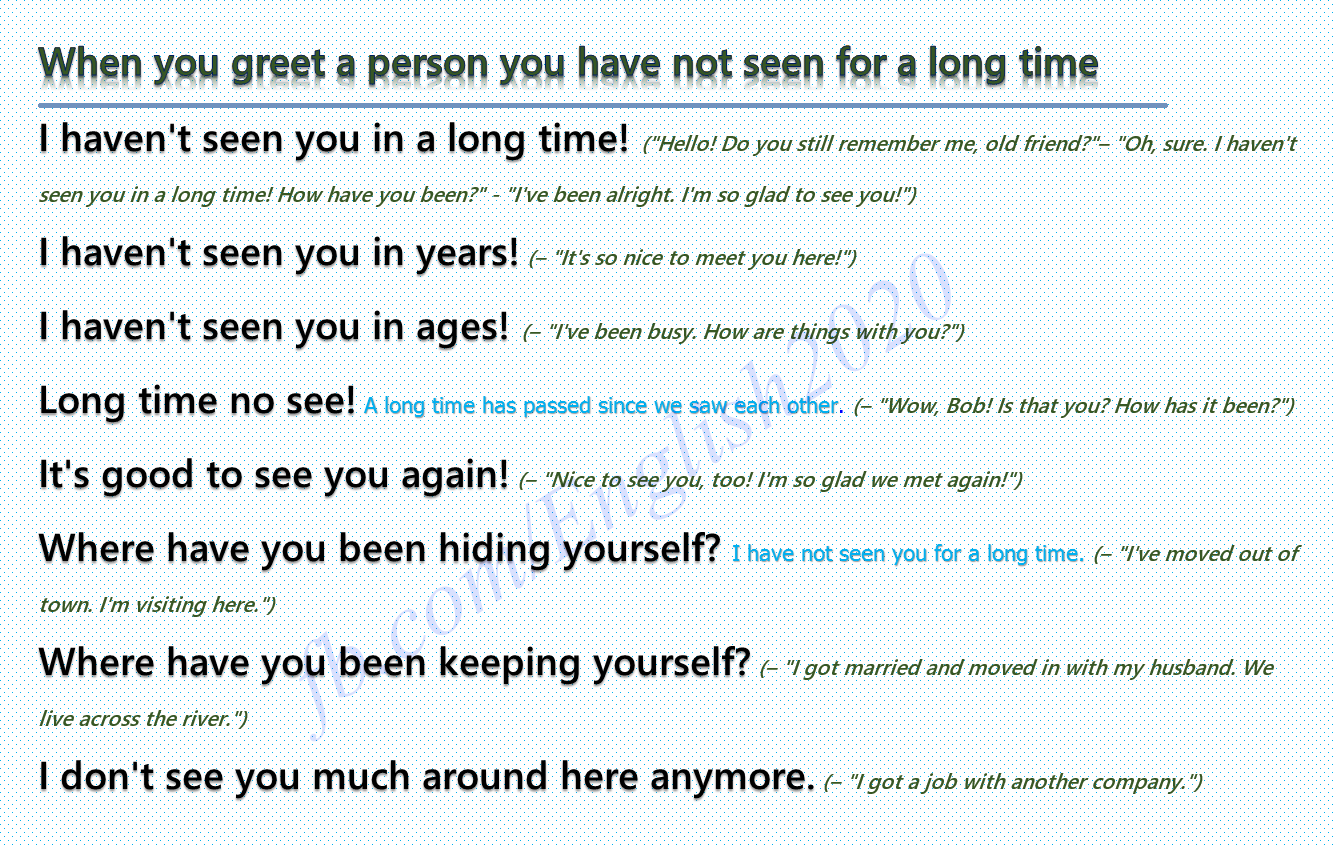 Phrases When You Greet A Person You Have Not Seen For A Long Time