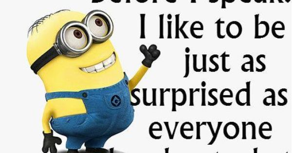 Pin by Win Fell on Quirky Sayings | Pinterest | Minions, Lol and So True