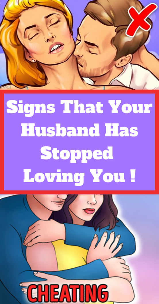 Signs That Your Husband Has Stopped Loving You !