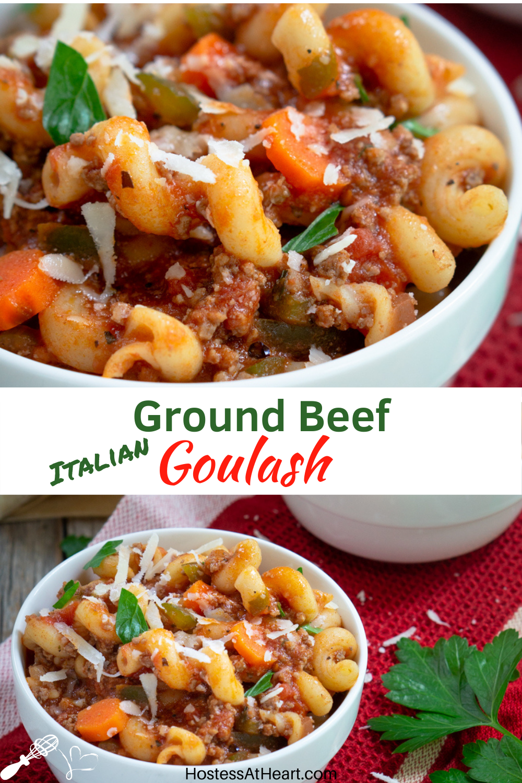 Italian Ground Beef Goulash In 2020 Goulash Recipes Ground Beef Goulash Ground Beef