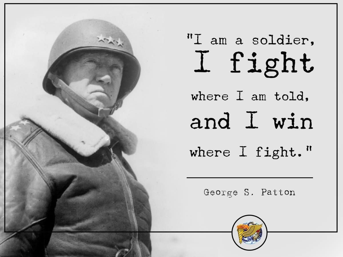 General S. Patton Warrior quotes, World war 2 quotes