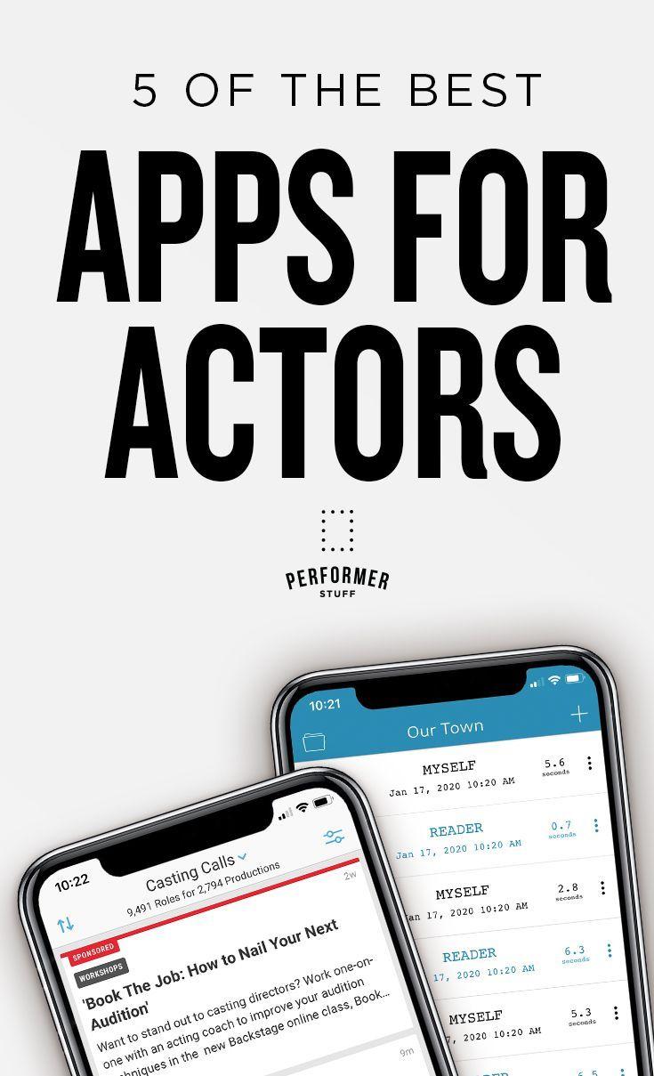 5 of the best apps for actors actors acting