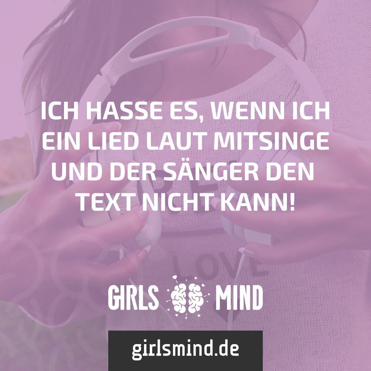 Mehr Sprüche auf: .girlsmind.de #singen #musik #lied #text