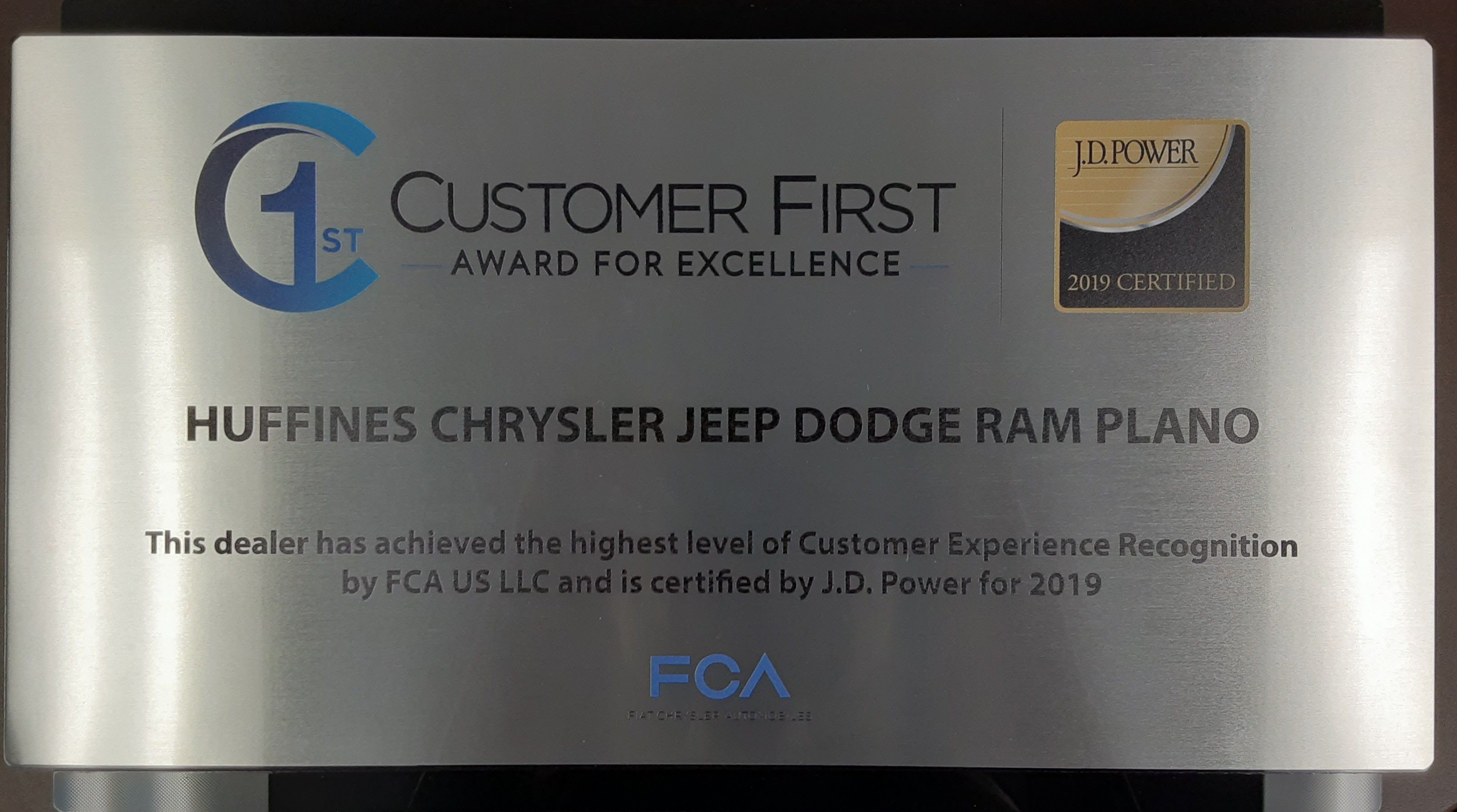 Huffines Chrysler Jeep Dodge Ram Plano Is Extremely Proud To Have Been Awarded The 2019 Customer First Award For Excellence Jeep Dodge Chrysler Jeep Dodge Ram