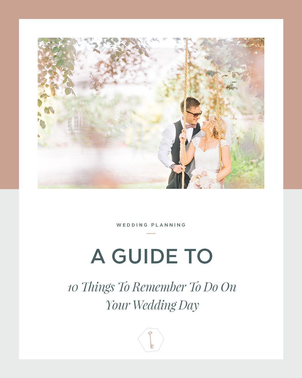 Wedding Day Tips Planning Series 10 Key Things To Remember On Your