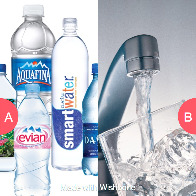 Bottled water or tap water? Click here to vote @ http://getwishboneapp.com/share/2484875